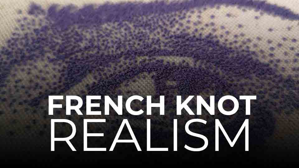 French Knot Realism Charles and Elin Academy